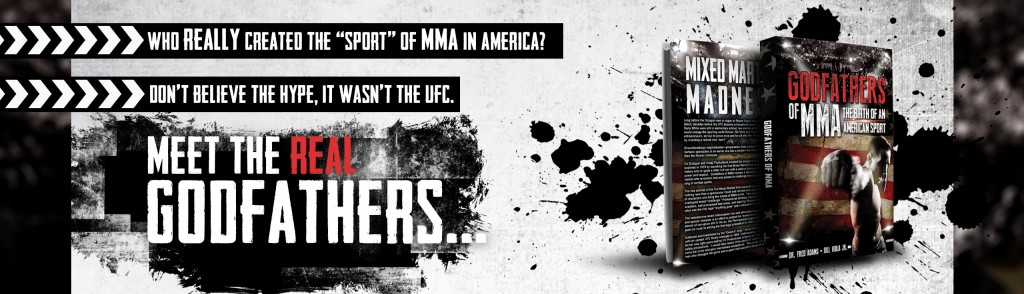 Godfathers of MMA The Book